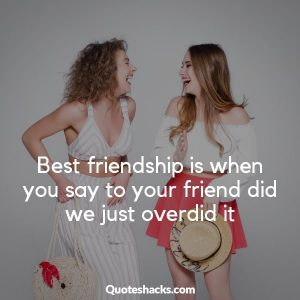 Short And Funny Friendship Quotes