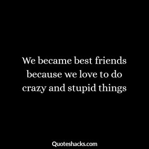 Good And Funny Friendship Quotes