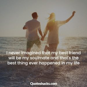 Quotes about falling in love with your best friend